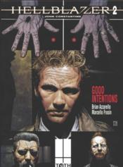 Hellblazer t.2 ; good intentions - Couverture - Format classique