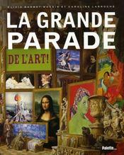 La grande parade de l'art - Intérieur - Format classique