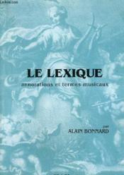 Le Lexique (Annotations Et Termes Musicaux) - Couverture - Format classique