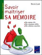 Savoir maîtriser sa mémoire - Couverture - Format classique