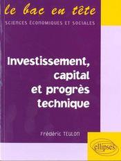 Investissement Capital Et Progres Technique - Intérieur - Format classique