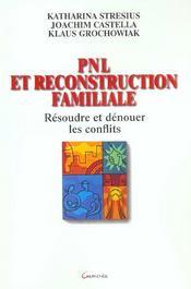 Pnl et reconstruction familiale - resoudre et denouer les conflits - Intérieur - Format classique