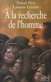 A La Recherche De L'Homme - Intérieur - Format classique