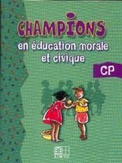 Champions En Education A La Citoyennete Au Vih Et Au Sida Cp - Couverture - Format classique