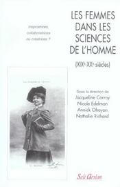 Les femmes dans les sciences de l'homme ; XIX-XX siècles - Intérieur - Format classique