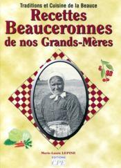Recettes Beauceronnes De Nos Grands Meres - Couverture - Format classique