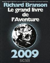 Le grand livre de l'aventure (édition 2009)  - Richard Branson