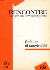 Solitude Et Convivialite N 82 - Couverture - Format classique