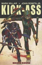 Kick ass t.2 ; brume rouge  - Mark Millar - John Jr. Romita