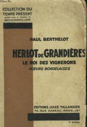 Herlot De Grandieres. Le Roi Des Vignerons. Moeurs Bordelaises. - Couverture - Format classique