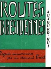 Routes Bresiliennes 1972-1973 - De Rio A Brasilia - De Sao Paulo A Mato Grosso - Couverture - Format classique