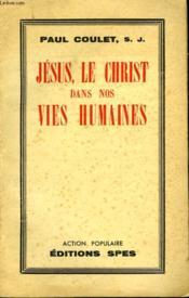 Jesus, Le Christ Dans Nos Vie Humaines - Couverture - Format classique