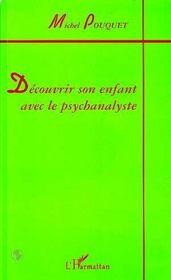Decouvrir Son Enfant Avec Le Psychanalyste - Intérieur - Format classique