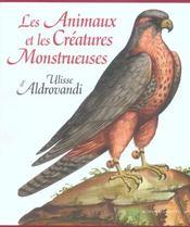 Les Animaux Et Les Creatures Monstrueuses D'Ulisse Aldrovandi - 4ème de couverture - Format classique