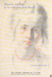 Carnets d'etudes n 4 dessins italiens de la collection jean bonna - Intérieur - Format classique