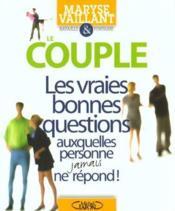 Couple ; Les Vraies Bonnes Questions - Couverture - Format classique