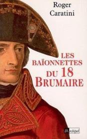 Les Baionnettes Du 18 Brumaire - Couverture - Format classique