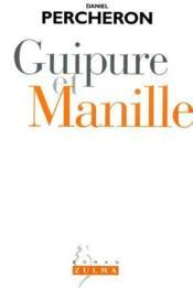 Guipure et manille - Couverture - Format classique