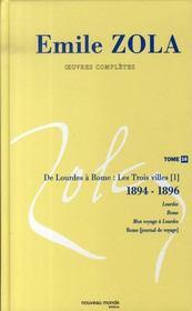 Oeuvres complètes t.16 ; de lourdes à rome : les trois villes, 1894-1896 - Intérieur - Format classique