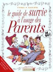 Le guide de survie à l'usage des parents - Intérieur - Format classique
