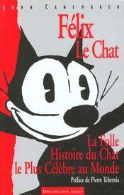 Felix Le Chat, La Folle Histoire Du Chat Le Plus Celebre - Intérieur - Format classique