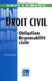 Droit DEUG 2ème année; Td Et Examens De Droit Civil ; Obligations, Responsabilite Civile - Intérieur - Format classique