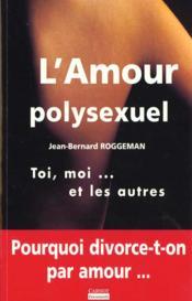 L'Amour Polysexuel - Couverture - Format classique
