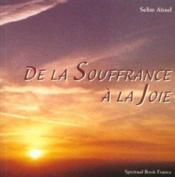 De La Soufrance A La Joie - Couverture - Format classique