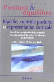 Bipedie, Controle Postural Et Representation Corticale - Intérieur - Format classique