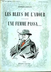 Les Bleus De L'Amour Suivi De Une Femme Passa. - Couverture - Format classique