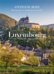 Vente  Luxembourg, history, landscape, and traditions  - Stephane Bern - Guillaume Laubier - Collectif