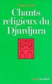Chants religieux du djurdjura - Couverture - Format classique