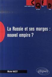 La russie et ses marges : nouvel empire ? - Intérieur - Format classique