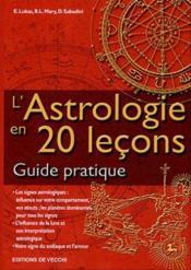 L'astrologie en 20 lecons ; guide pratique - Couverture - Format classique