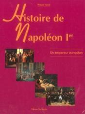 Napoleon Ier : Empereur Europeen - Couverture - Format classique