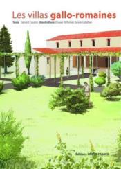 Les villas gallo-romaines - Couverture - Format classique