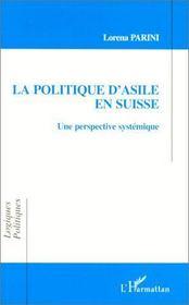 La politique d'asile en Suisse : une perspective systémique - Intérieur - Format classique