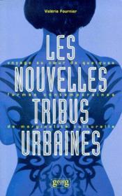 Les nouvelles tribus urbaines - Couverture - Format classique
