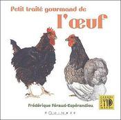 Petit Traite Gourmand De L'Oeuf - Couverture - Format classique