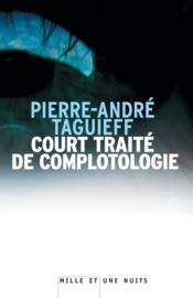 Court traité de complotologie - Couverture - Format classique