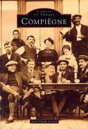 Compiègne t.1 - Couverture - Format classique