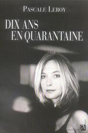 Dix Ans En Quarantaine - Intérieur - Format classique