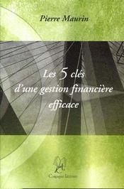 Les 5 Cles D'Une Gestion Financiere Efficace - Intérieur - Format classique