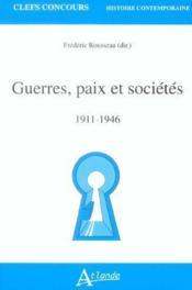 Guerres, Paix Et Societes 1911-1946 - Couverture - Format classique