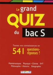 Le grand quiz du bac S  - Collectif