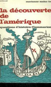 La Decouverte De L'Amerique. Collection : Questions D'Histoire N° 18 - Couverture - Format classique