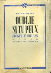 Oublie Si Tu Peux. Forget If You Can. Roman Traduit De L'Anglais. - Couverture - Format classique