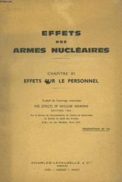 Effets Des Armes Nucleaires. Chapitre Xi. Effets Sur Le Personnel. - Couverture - Format classique