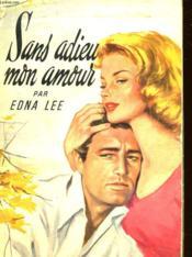 Sans Adieu Mon Amour - Couverture - Format classique