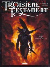 Le troisième testament t.1 ; Marc ou le réveil du lion - Intérieur - Format classique